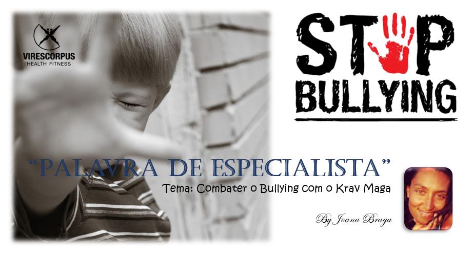 """""""Palavra de Especialista"""" – Combater o Bullying com o Krav Maga"""